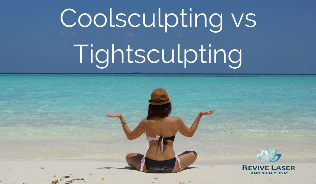 CoolSculpting VS. TightSculpting