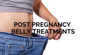 POST PREGNANCY SKIN TREATMENTS, mummy tummy, mommy tummy, fix after pregnancy tummy
