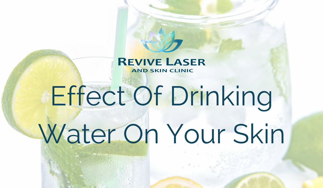 The Effect That Drinking Water Has On Your Skin