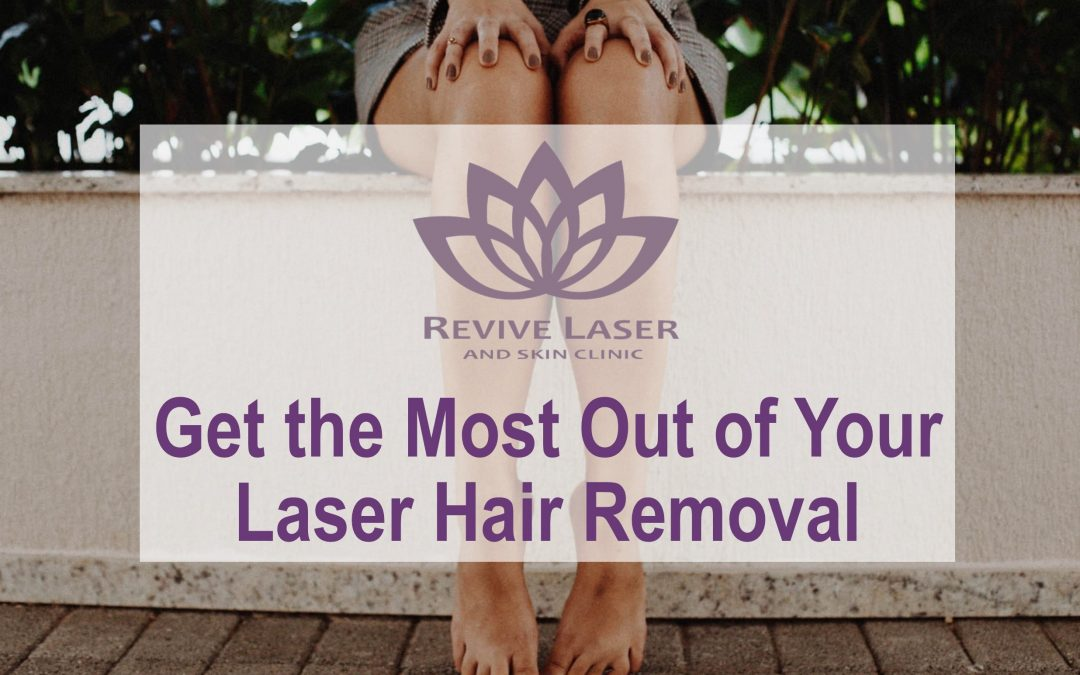 How To get The Most From Your Laser Hair Removal Treatments