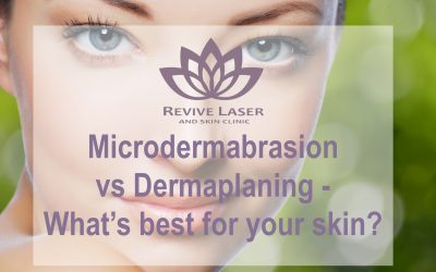 Microdermabrasion vs Dermaplaning – what's best for your skin?