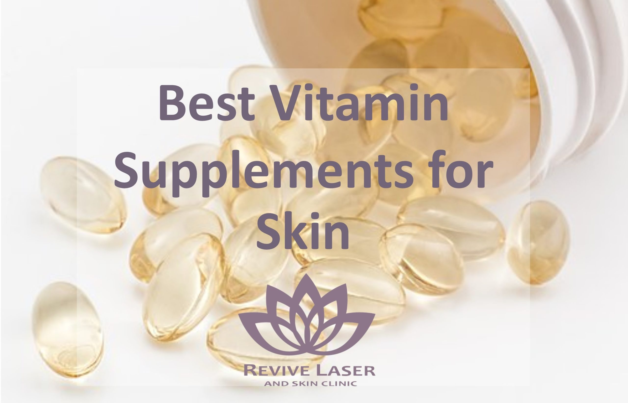 Best Vitamin Supplements for Skin